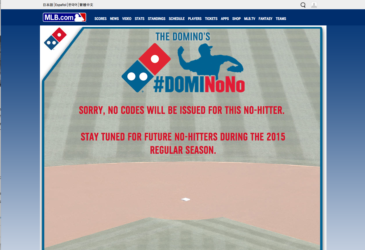 Domino's had a campaign this baseball season where they give free pizza everytime there's a no hitter. A no hitter was thrown the last weekend of the season, and inexplicably, they didn't honor their agreement. People are not happy. https://twitter.com/hashtag/DomiNoNo?src=hash