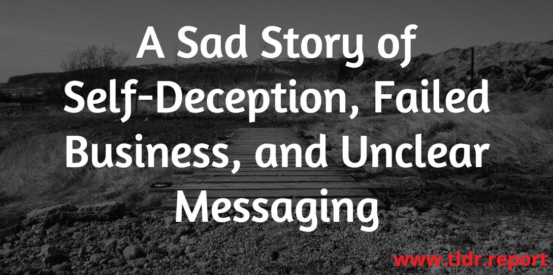 self deception failed business