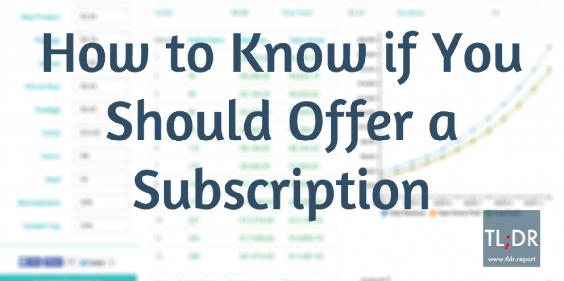 Is Offering a Subscription Worth the Cost? This Calculator Will Help You Decide
