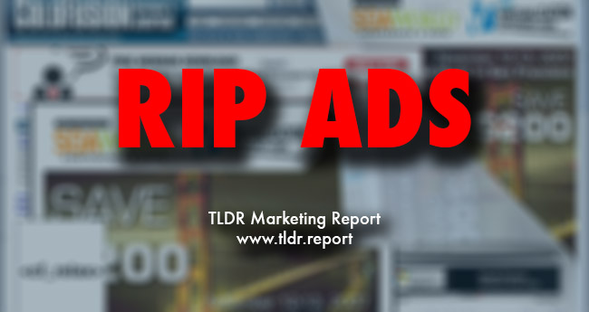 Ads Are Dead… Now What?